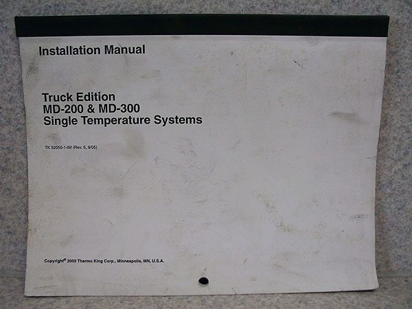 130200895_thermo king md 200 300 installation truck manual ebay thermo king operating manual truck unit v 250 refrigeration system thermo king md 200 wiring diagram at mifinder.co